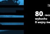Pokaż powiększenie powyżej: 80. rocznica wybuchu II wojny światowej