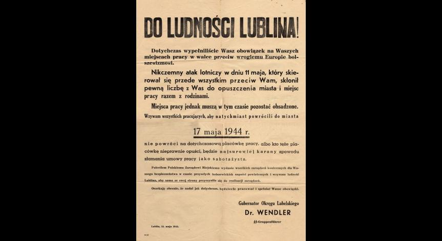 Powiększ obraz: Obwieszczenie Gubernatora Dystryktu Lublin dotyczące powrotu mieszkańców do miasta z dnia 14 maja 1944 r.