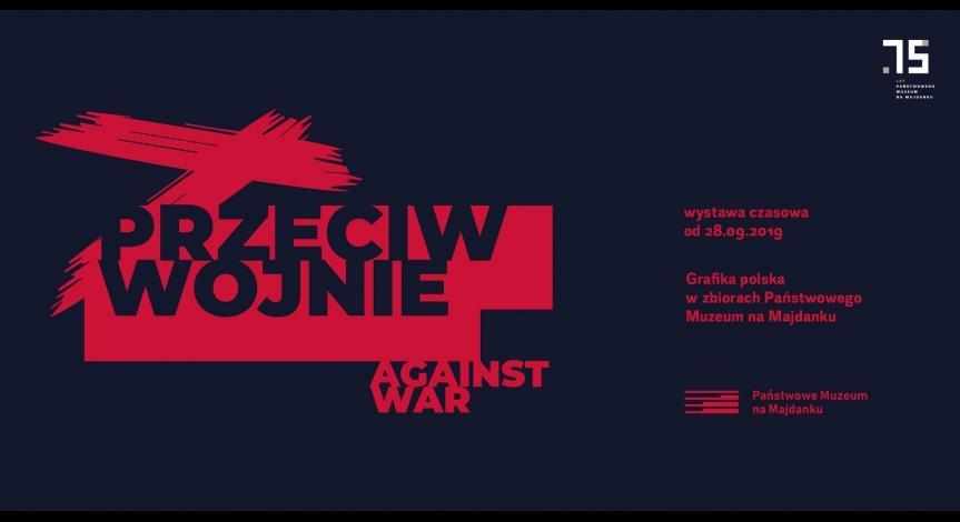 Przeciw wojnie. Grafika polska wzbiorach Państwowego Muzeum na Majdanku