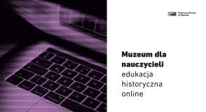 Muzeum dla nauczycieli – edukacja…
