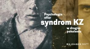 Psychologia ofiar – syndrom KZ w…
