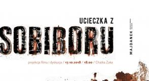 """""""Ucieczka z Sobiboru"""" – projekcja…"""